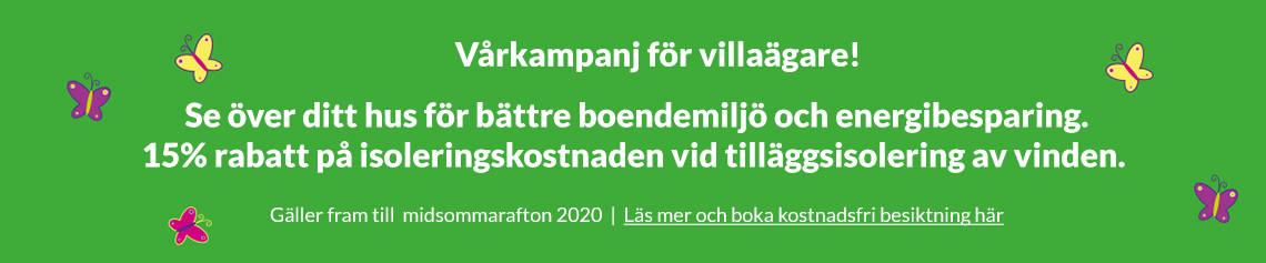 Vårkampanj för villaägare. 15% rabatt på isoleringskostnaden fram till midsommar.