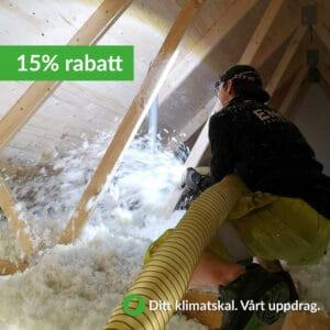 15% rabatt vid tilläggsisolering av vinden