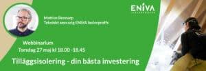 Tilläggsisolering - din bästa investering 27 maj webbinarium